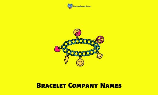 Bracelet Company Names