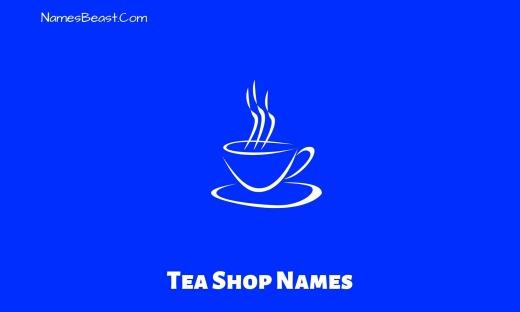 Tea Shop Names