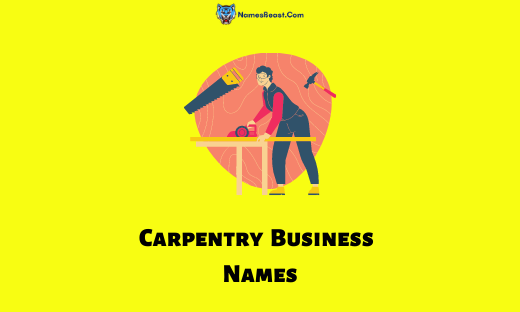 Carpentry Business Names