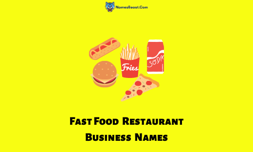 Fast Food Restaurant Business Names