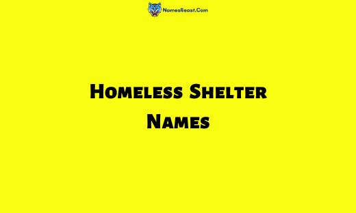 Homeless Shelter Names