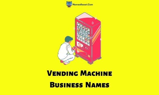 Vending Machine Business Names